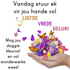 Good Morning Messages, Good Morning Good Night, Good Morning Wishes, Good Morning Images, Good Morning Quotes, Beautiful Quotes Inspirational, Lekker Dag, Afrikaanse Quotes, Cute Animal Memes