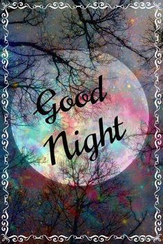 Good Night Flowers, Lovely Good Night, Good Night Gif, Sweet Night, Good Night Sweet Dreams, Good Night Moon, Have A Good Night, Goid Night, Good Night Sleep Well
