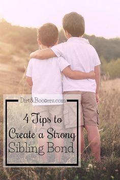 Create a Strong Sibling Bond with these four awesome parenting tips.  I love the idea in #2! I know it will transform our home and family life.