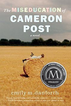 The Miseducation Of Cameron Post by Emily M. Danforth A realistic fiction lesbian book that shows a situation that coming out can be dangerous. Ya Books, Books To Read, Lgbt, American Wives, Ya Novels, Sundance Film Festival, Free Reading, Reading Books, Fiction Books