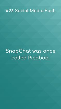 Social media facts #26  Snapchat was once called…  Pi-Ca-Boo 👻😉.  #smf #socialmediafacts #snapchat #picaboo