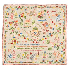 "Traditional Portuguese courtship handkerchief. The rime reads (roughly, as it is written in corrupted Portuguese): ""My love has left me, / I thought I would die, / but then another one came, / and I live in happiness"""