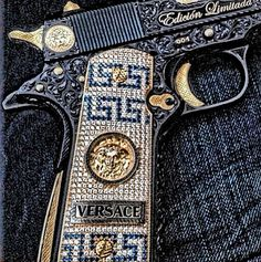 Versace 1911 The perfect gun to be purchased by a fashionista and given to her daughter to replace her lost Glock 17.