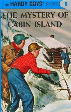 The Mystery of Cabin Island (Hardy Boys, Book 8) by Franklin W. Dixon (OT)