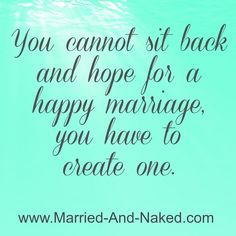 1989 Best Inspirational Marriage Quotes Images In 2019 Being Happy