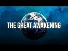 The Great Awakening - YouTube