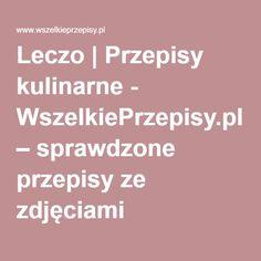 Leczo | Przepisy kulinarne - WszelkiePrzepisy.pl – sprawdzone przepisy ze zdjęciami