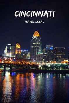 21 ways to travel like a local in Cincinnati Ohio