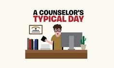 A Counselor's Typical Day