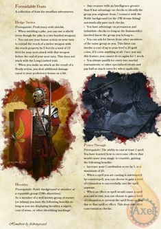 """firebringeraxels-junk: """" Formidable Feats #1. A selection of Feats themed off previous content or just ideas I've had. Homebrewed for Dungeons and Dragons 5th Edition by me. Artists are tagged with their art. PDF """""""