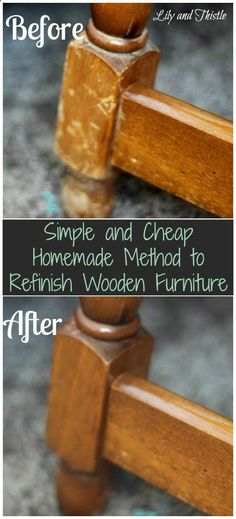 Simple and Cheap Homemade Method to Refinish Wooden Furniture Olive or Vegetable Oil  About  cup White or Apple Cider Vinegar  About  cup Just mix together and dip a rag into the mixture. Then, just wipe your furniture down with it.