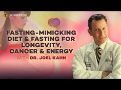 Fasting Mimicking Diet & Fasting for Longevity, Cancer, & Energy with Dr Joel Kahn and Ari Whitten Natural Cancer Cures, Natural Cures, Longevity Diet, Chemotherapy Drugs, Cancer Treatment, Alternative Medicine, Natural Treatments, Breast Cancer