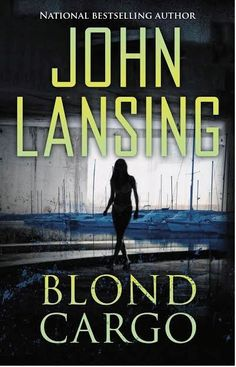Blond Cargo John Lansing Day 24