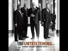 UNITED TENORS - My Heart Is Yours...Fred Hammond, Dave Hollister, Eric Roberson, Brian Courtney Wilson