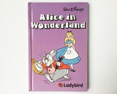 Ladybird Walt Disney Alice in Wonderland Book, First Edition, Gloss Hardback, 1987, 00837