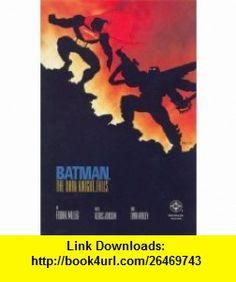 Batman The Dark Knight Falls (The Dark Knight Falls) Frank Miller, Klaus Janson, Lynn Varley ,   ,  , ASIN: B000URYTU0 , tutorials , pdf , ebook , torrent , downloads , rapidshare , filesonic , hotfile , megaupload , fileserve