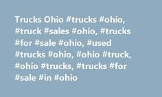 Trucks Ohio #trucks #ohio, #truck #sales #ohio, #trucks #for #sale #ohio, #used #trucks #ohio, #ohio #truck, #ohio #trucks, #trucks #for #sale #in #ohio http://japan.remmont.com/trucks-ohio-trucks-ohio-truck-sales-ohio-trucks-for-sale-ohio-used-trucks-ohio-ohio-truck-ohio-trucks-trucks-for-sale-in-ohio/  # Akron Medina Trucks & Parts,�Your One Stop Shop For Salvage Truck Parts in Ohio Why Buy New When You Can Buy Perfectly�Functional Used Trucks And Salvage Truck Parts in Ohio? Located in…