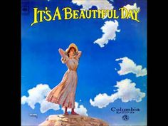 It's A Beautiful Day - It's A Beautiful Day [Full Album]