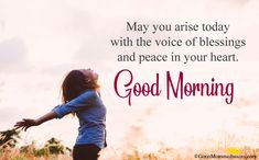 Good Morning Blessings Images Quotes for best wishes ever. Hearlty blessings to your loved ones, family members, kids. A blessing can change whole day in positive way. Blessed Morning Quotes, Morning Love Quotes, Morning Blessings, Good Morning Messages, Good Morning Wishes, Morning Humor, Morning Images, Wise Quotes, Inspirational Quotes
