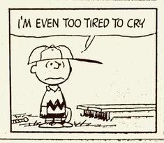 One of the biggest challenges we introverts face is energy drain. Many of us are already aware of the typical sources of energy depletion, such as social activities and busy environments. But, decisions are also a major source of energy drain. Charlie Brown Quotes, Charlie Brown And Snoopy, Forgetting Things, Snoopy Comics, Snoopy Quotes, Child Loss, Snoopy Love, Losing A Child, Peanuts Gang