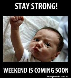 Stay Strong !! Weekend is coming soon!! #babyfun #funny #baby #moments #naughty #kids #funnypics