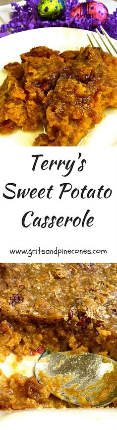 Terry's Sweet Potato Casserole is delicious and decadent with its crunchy topping of pecans, brown sugar, and butter and it's a perfect Easter side dish.   via @http://www.pinterest.com/gritspinecones/