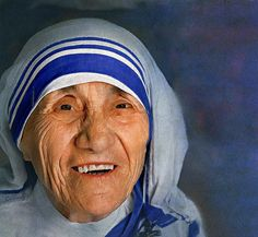 """""""Let no one ever come to you without leaving better and happier. Be the living expression of God's kindness: kindness in your face, kindness in your eyes, kindness in your smile."""" - Mother Teresa"""