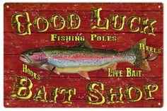 Good Luck Bait Shop sign is 12x18  -