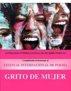 Antología Homenaje al Festival Internacional de Poesía Grito de Mujer