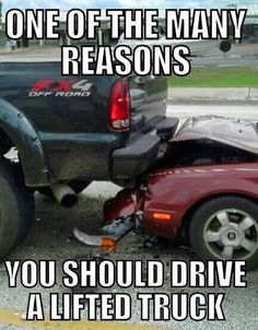 on One Of Many Reasons You Should Drive A Lifted Truck! Said Trucks LifeOne Of Many Reasons You Should Drive A Lifted Truck! Said Trucks Life Jacked Up Trucks, Cool Trucks, Big Trucks, Pickup Trucks, Lifted Cars, Lowered Trucks, Truck Quotes, Truck Memes, Car Humor