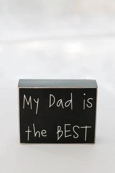 My Dad is the Best – Pineridge Hollow Gift Idea