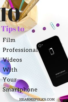 Learn to shoot youtube videos like a pro with your smartphone. http://hearmefolks.com/how-to-shoot-youtube-videos