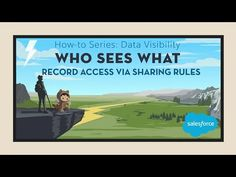 Who Sees What: Record Access via Sharing Rules (Lightning Experience) - YouTube