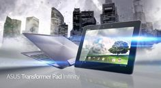 Asus Transformer Pad Infinity Will Be Available On 31st August 2012..  http://www.igadgetware.com/2012/07/asus-transformer-pad-infinity-will-be.html