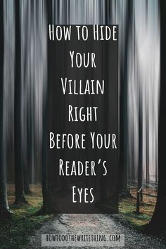 How to Hide Your Villain Right Before Your Reader's Eyes - - How to Hide Your Villain Right Before Your Reader's Eyes writing Book Writing Tips, Writing Words, Cool Writing, Fiction Writing, Writing Resources, Writing Help, Writing Skills, Creative Writing, Better Writing