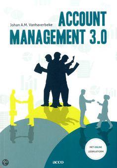 Vanhaverbeke, Johan A. M. Account management 3.0. Plaats: 658.85 VANH