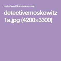 detectivemoskowitz1a.jpg (4200×3300)