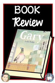 Gary / Book Week 2017 / Book review with thoughts about its use in the classroom