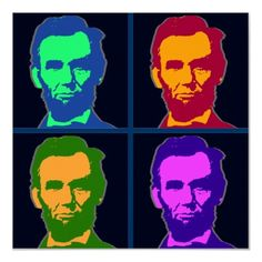 Abraham Lincoln Pop Art Think this will be our next lesson in photoshop. Fun.
