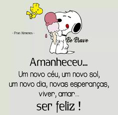 #bomdia #serfeliz
