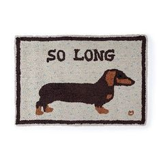 So Long Dachshund Wool Rug Wool Mats, Wool Rug, Unusual Gifts For Women, Thoughtful Gifts For Her, Mom Show, Funny Doormats, Owning A Cat, Gifts For Your Boyfriend, Mom Birthday Gift