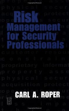 This book describes the risk management methodology as a specific process, a theory, or a procedure for determining your assets, vulnerabilities, and threats and how security professionals can protect them. Risk Management for Security Professionals is a practical handbook for security managers... more details available at https://insurance-books.bestselleroutlets.com/risk-management/product-review-for-risk-management-for-security-professionals/