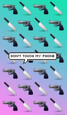 wallpaper fondo de pantalla don't touch my #phone