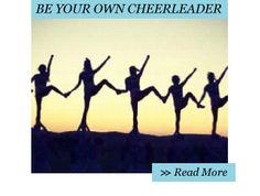 SHOW YOUR SPIRIT: BE YOUR OWN CHEERLEADER - Move Nourish Believe