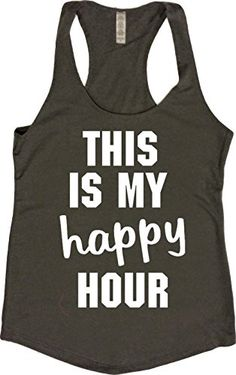 3f1c7a5732 Orange Arrow Womens This Is My Happy Hour Tank Large Charcoal Grey   You  can get