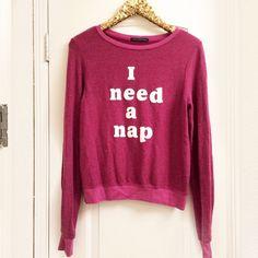 •WILDFOX• I Need a Nap New with tags Wildfox Tops Sweatshirts & Hoodies
