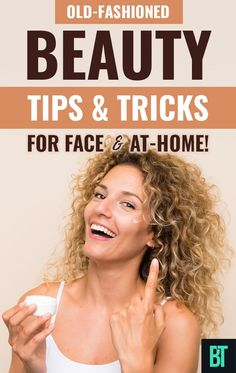 Beauty tips for face, skin and your hair to try at home. Natural treatments and DIY masks for healthy hair, beautiful skin and face. Beauty Tricks and secrets from the past that work! #beauty #skincare #facecare #haircare #dullhair #glowingskin #diybeauty