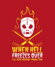 The bad news is that hell hath frozen over. The good news is that you can now play hockey in hell, which is good for all of us who are planning on ending up there anyway.  This When Hell Freezes Over Hockey t-shirt is professionally screenprinted to look good on any hockey fan!  Material: 100% Preshrunk Cotton Women's sizes run small, please check size chart.