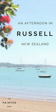 An afternoon in Russell in Bay of Islands, New Zealand - The Painted Globe.  A short ferry ride from Paihia lies the quaint, picturesque and historic town of Russell (aka Kororareka). Discover the beautiful bay, the oldest church in New Zealand and Russell Museum over on the travel blog!