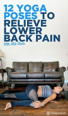 12 Yoga Poses for Back Pain - Strengthen and Heal Your Lower Back #yoga